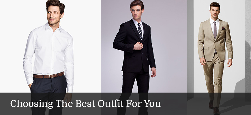 Choosing The Best Outfit For Men